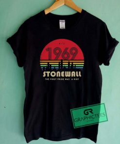 1969 Stonewall the first fride was a riot Graphic Tee shirts
