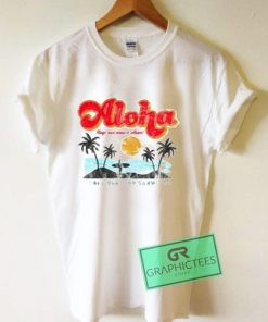 Aloha Keep Our Oceans Clean Graphic Tee Shirts