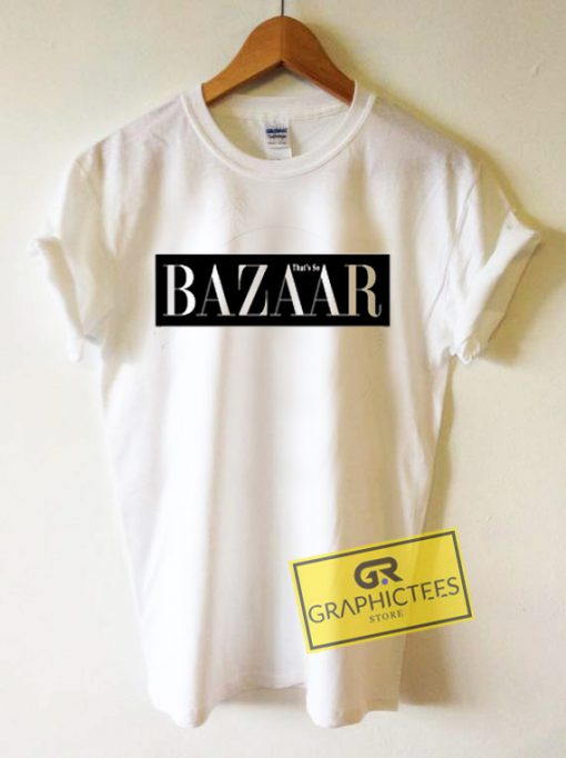 Bazaar That's So Graphic Tees Shirts