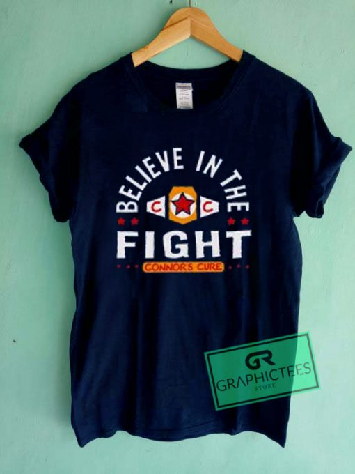 Believe In The Fight Connor's Cure Graphic Tee Shirts