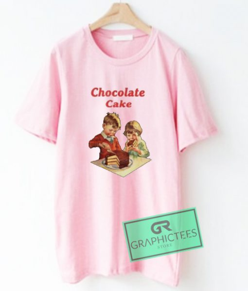 Chocolate Cake Graphic Tee Shirts