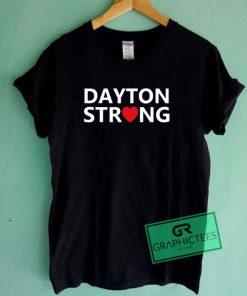 Dayton Strong Graphic Tee Shirts