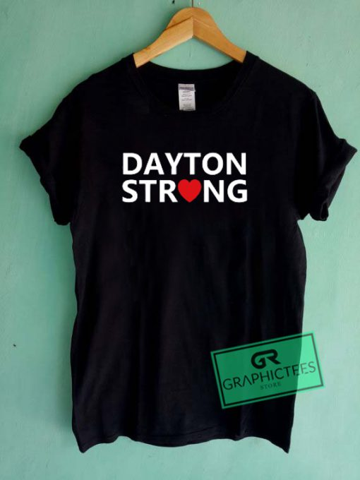 Dayton Strong Graphic Tee Shirts