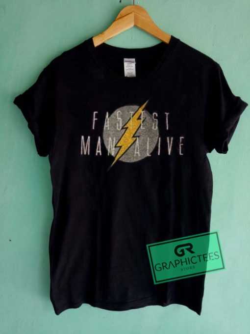 Fastest Man Alive Graphic Tee Shirts