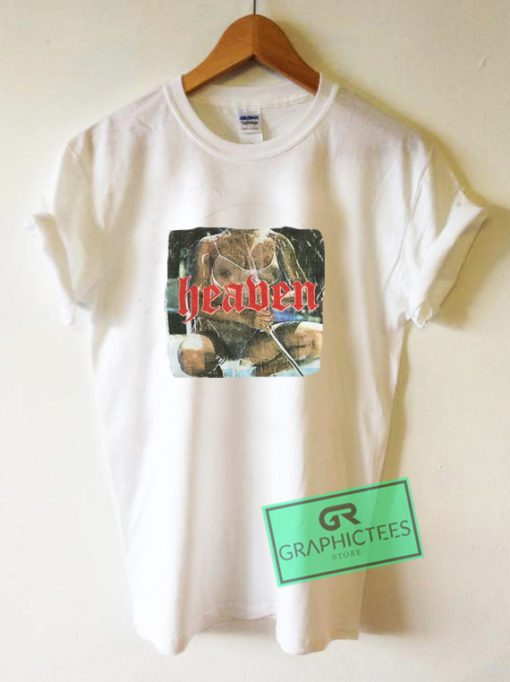Heaven Sexy Girl Graphic Tee Shirts