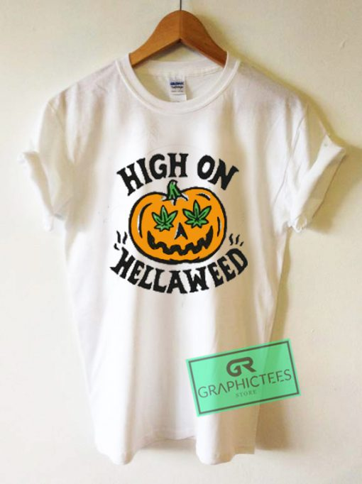 High On Hellawed Graphic Tee Shirts