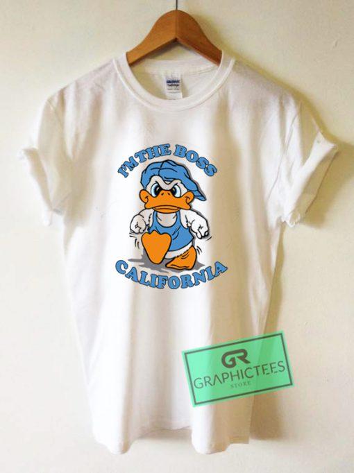 I'm The Boss California Graphic Tee Shirts