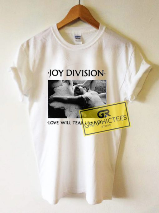 Joy Division Love Will Tear Us Apart Graphic Tees Shirts
