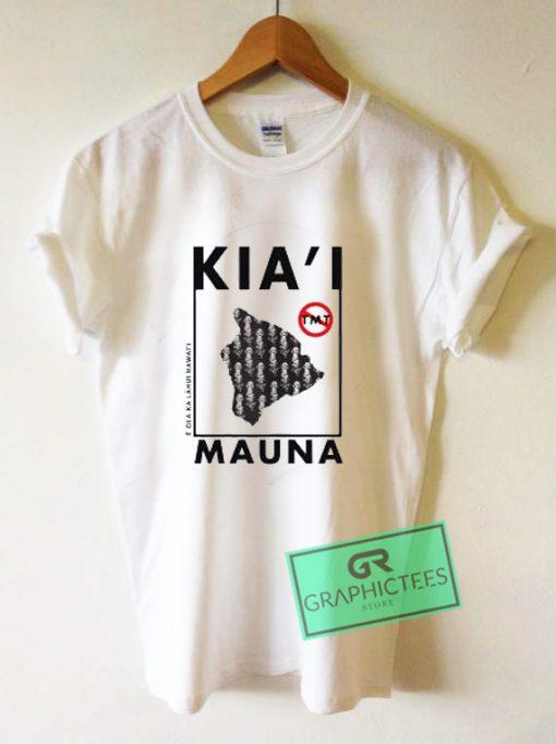 Ku Kia'i Mauna Kea Graphic Tee Shirts