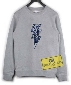 Like Lightning sweatshirt graphic tees