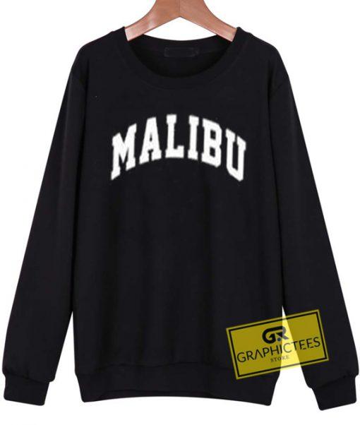 Malibu Font sweatshirt graphic tees