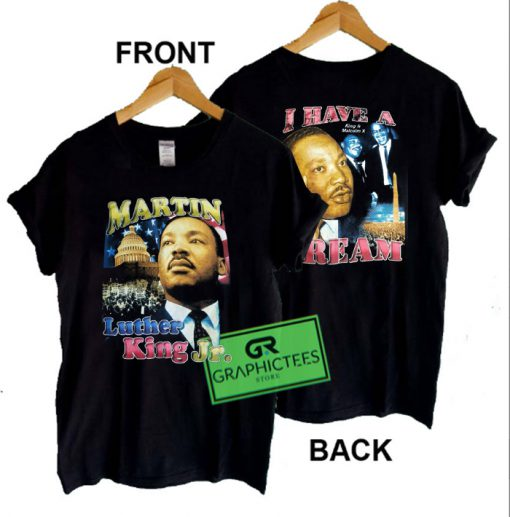 Martin Luther KING JR MLK Graphic Tee Shirts