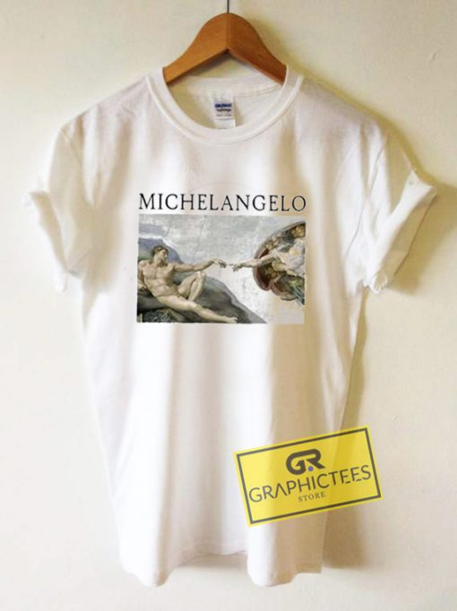 Michelangelo Art Graphic Tees Shirts