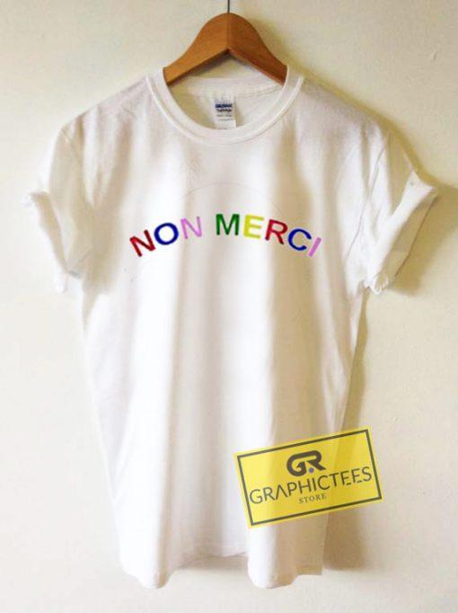 Non Merci Color Graphic Tees Shirts