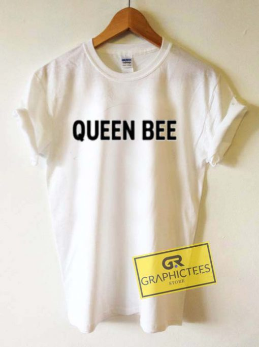 Queen Bee Graphic Tees Shirts