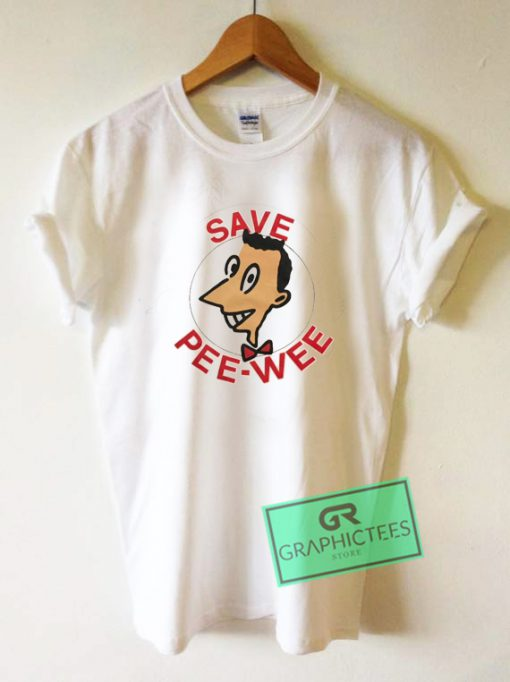 Stanley Desantis Save Pee Wee Herman Graphic Tee Shirts