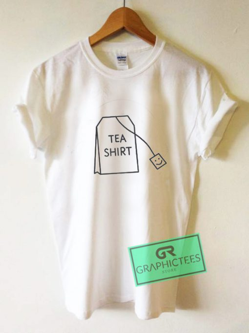 Tea Shirt Graphic Tee Shirts
