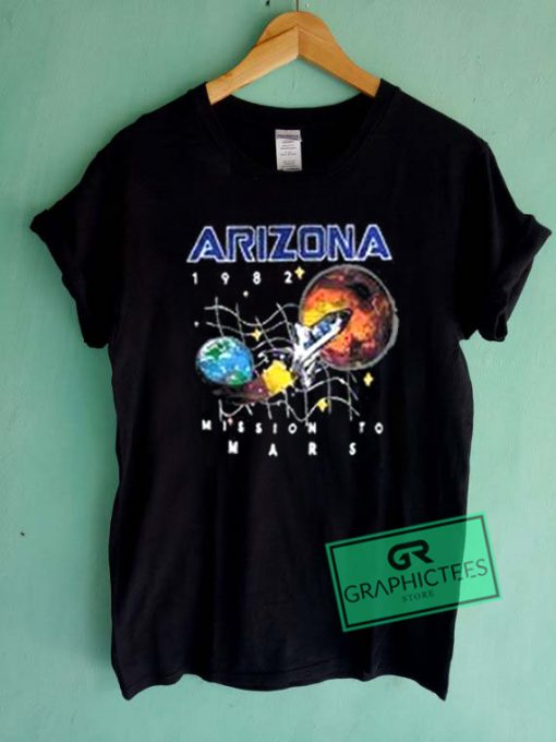 Arizona 1982 Mission To Mars Graphic Tees Shirts