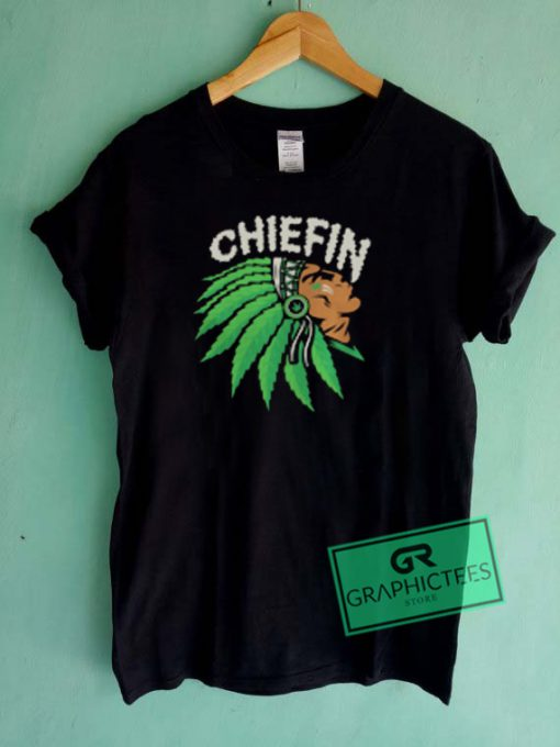 Chiefin Graphic Tees Shirts