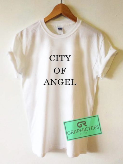 City Of Angel Graphic Tees Shirts