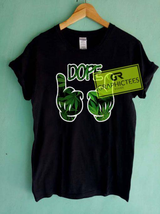 Dope Marijuana Graphic Tees Shirts