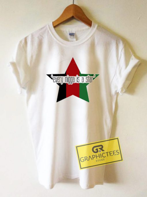Every Nigga Is a Star Graphic Tees Shirts