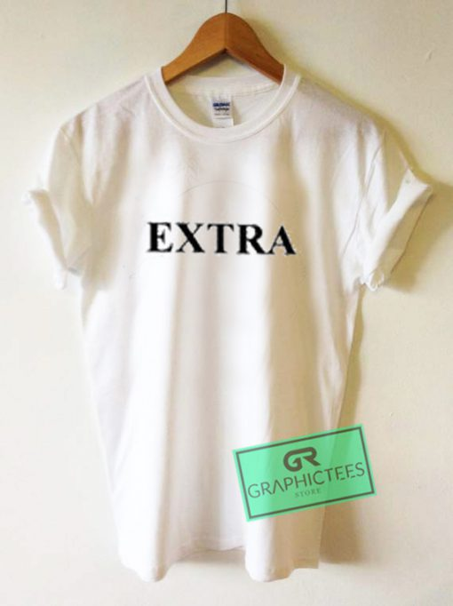 Extra Graphic Tees Shirts