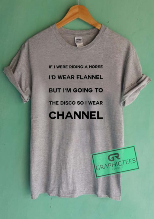 If I Were Riding A Horse Graphic Tees Shirts