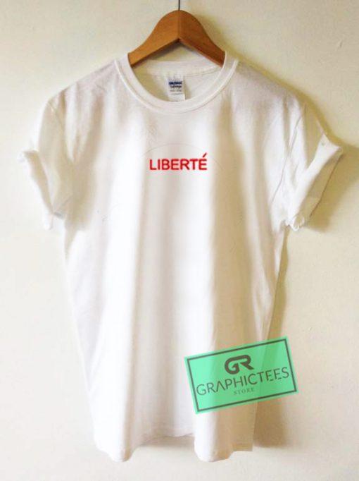 Liberte Graphic Tees Shirts