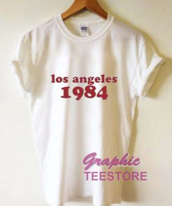 Los Angeles 1984 Graphic Tee Shirts