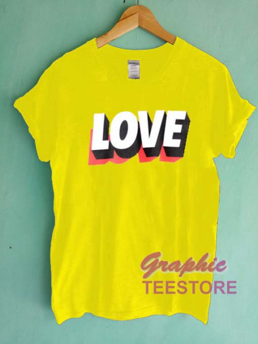 Love Graphic Tee Shirts