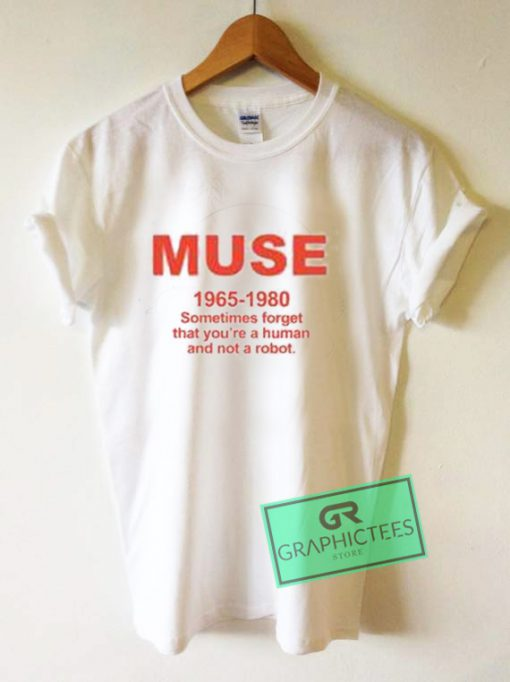 Muse 1965 - 1980 Graphic Tees Shirts
