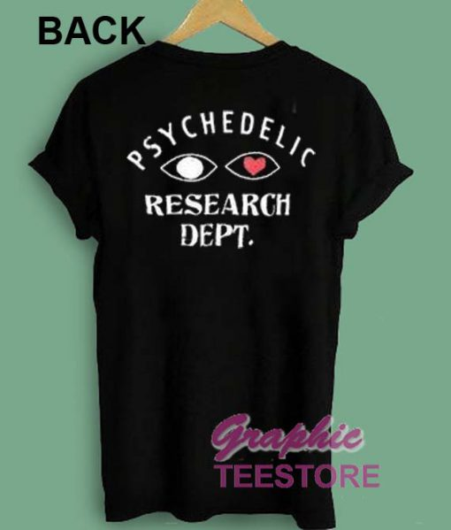 Psychedelic Research dept Graphic Tees Shirts