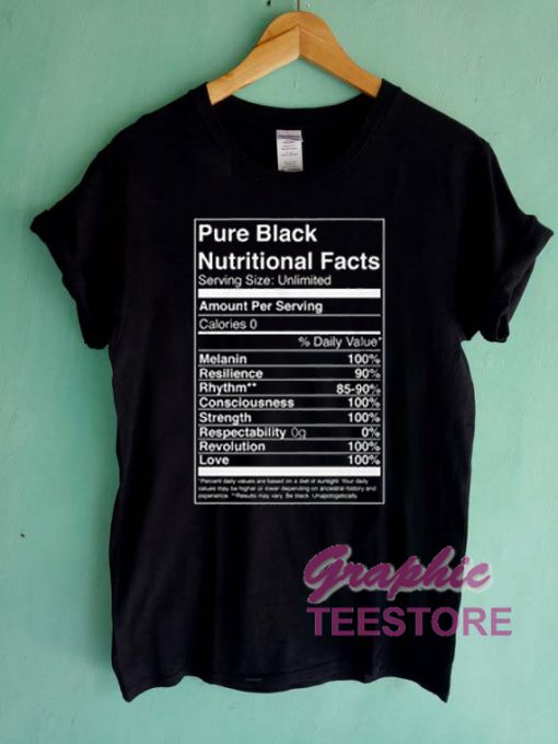 Pure Black Nutritional Facts Graphic Tee Shirts