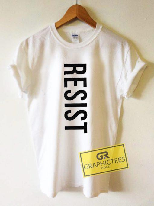 Resist Graphic Tees Shirts