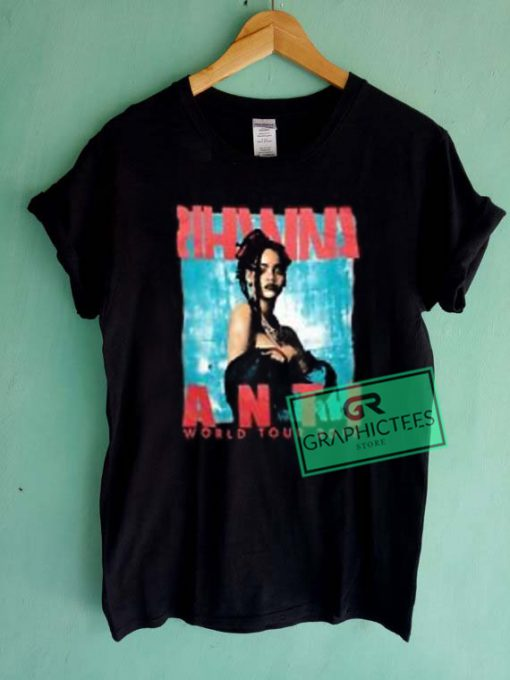 Rihanna Anti Tour World 2016 Graphic Tees Shirts