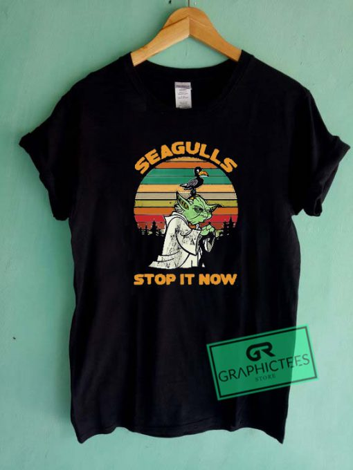 Seagulls Stop It Now Yoda Star Wars Graphic Tees Shirts
