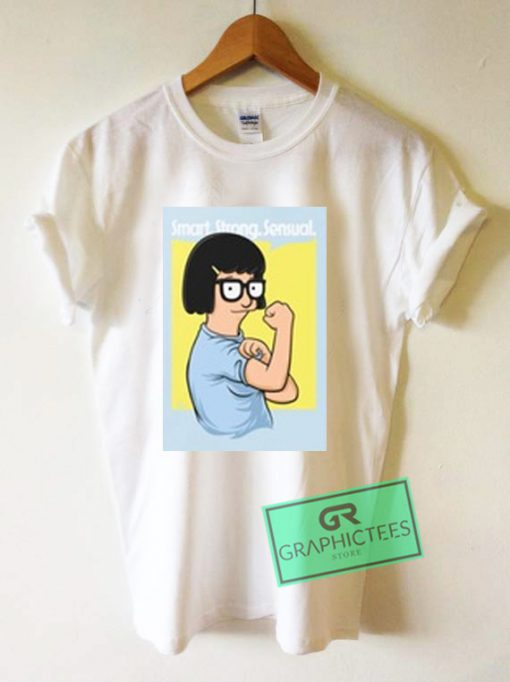 Smart Strong Sensual Graphic Tees Shirts