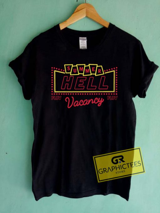 Summer Hell Vacancy FLBV Graphic Tees Shirts