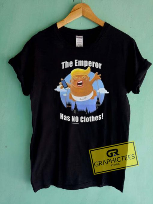 The Emperor Has No Clothes Graphic Tees Shirts