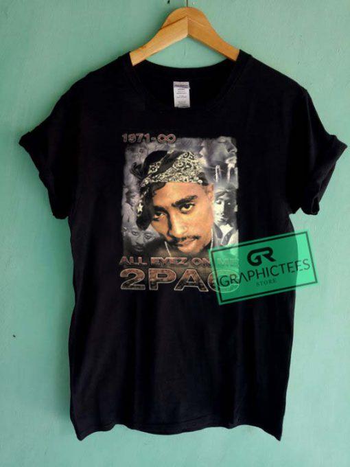 Tupac Shakur All Eyez On Me 1971 Graphic Tees Shirts