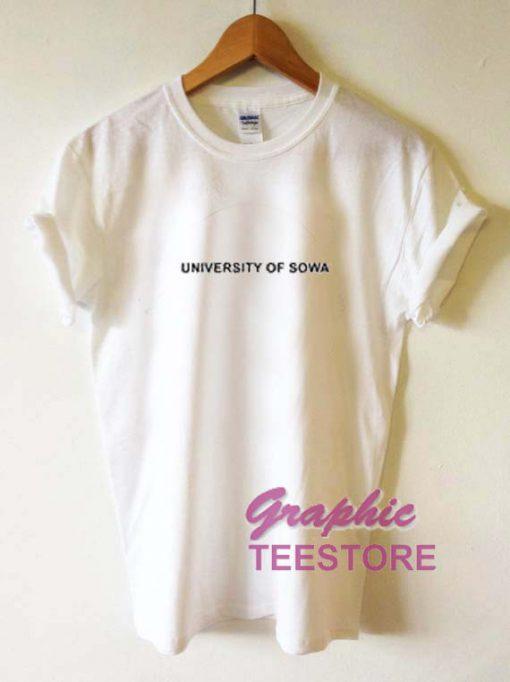 University Of Sowa Graphic Tee Shirts