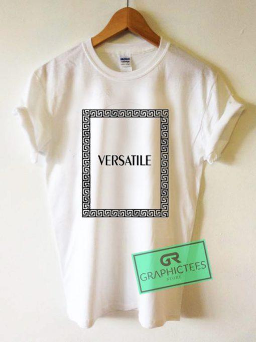 Versatile Graphic Tees Shirts