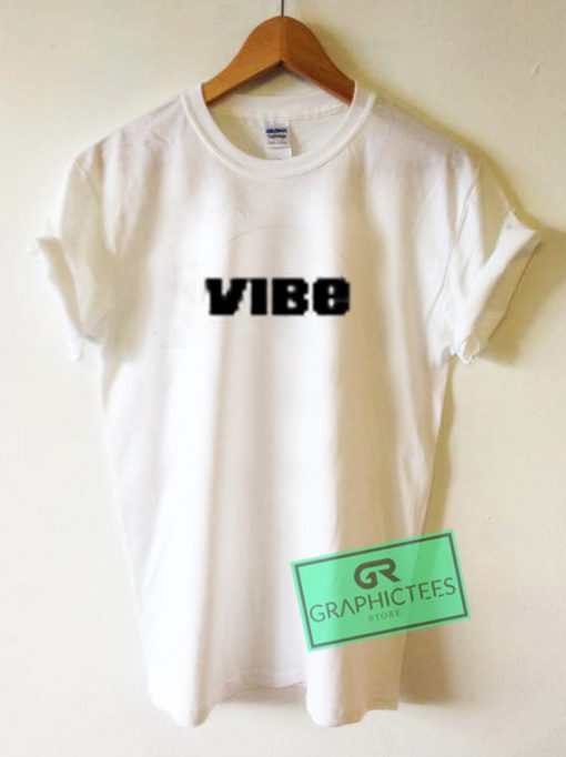 Vibe Graphic Tees Shirts