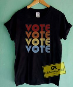 Vote Vote Graphic Tees Shirts