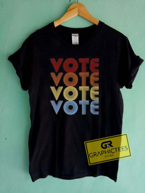 Vote Vote Graphic Tees Shirts