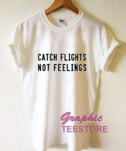 Catch Flights Not Feelings 247x296 - Home