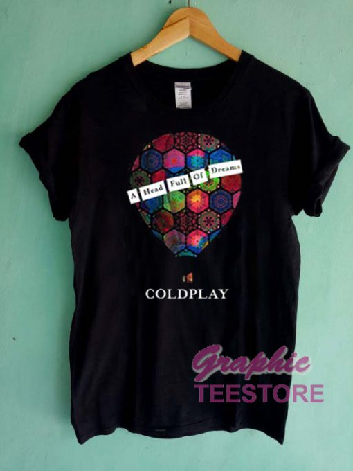 Coldplay A Head Full Of Dreams Graphic Tee Shirts