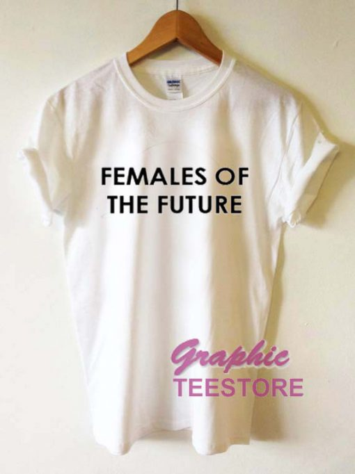Females Of The Future Graphic Tee Shirts