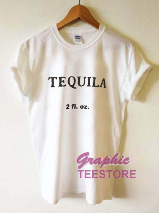 Tequila Graphic Tee Shirts